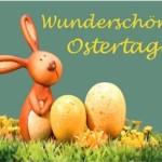 Wunderschöne Ostertage!