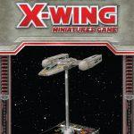 Star Wars X-Wing Welle 1: Y-Wing Rezension