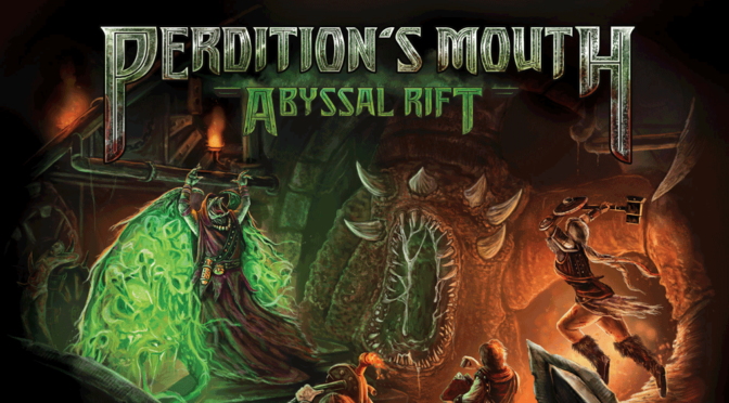 Perdition's Mouth: Abyssal Rift — Unboxing