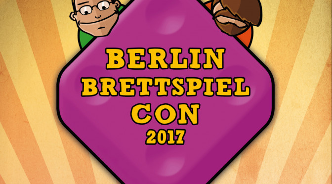 Hunter &Cron Berlin Brettspielcon 2017 – Bericht